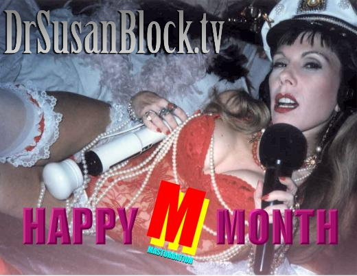 may_Merry_Masturbation_Month DrSuzy.tv