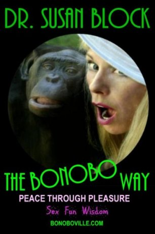 The Bonobo Way on Love, Lust & Laughter