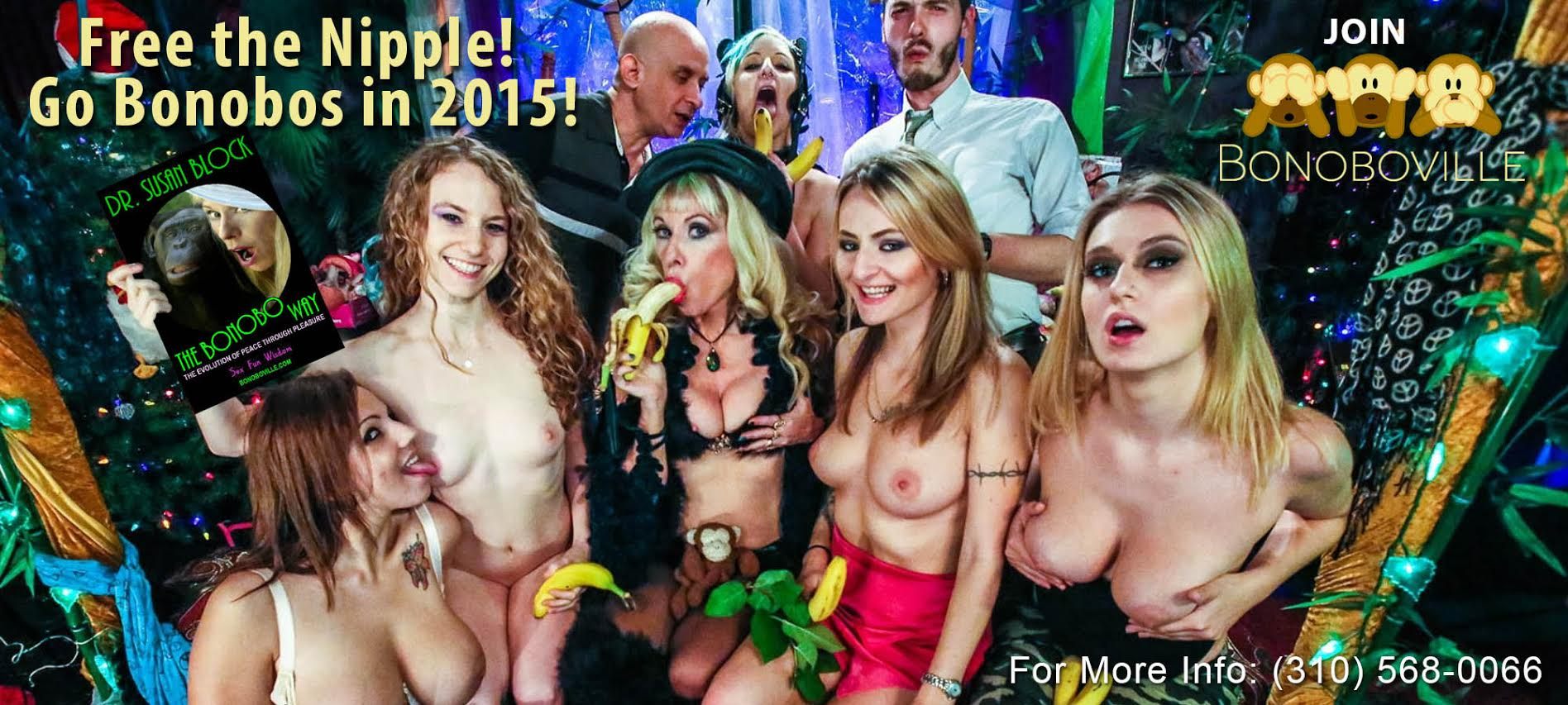 "Freed Nipples! Go Bonobo {8:(l) with Lylith LaVey, Dr. Kelsey Obsession holding ""The Bonobo Way,"" Dr. Susan Block, Natasha Starr, Natalia Starr (row 2) Raul De Estrella, Tasia Sutor, Will Tauxe. Photo: JuxLii"