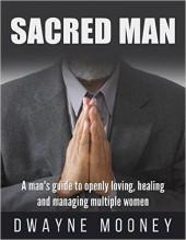 Sacred-Man-Dwane-Mooney-Cover