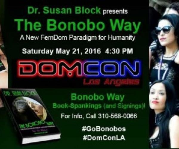 Dr. Susan Block's Bonobo Way bound for DOMCON LA 2016