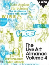 the-live-art-almanac-volume-by-lois-keidan-aaron-wright-harriet-curtis-1783193239