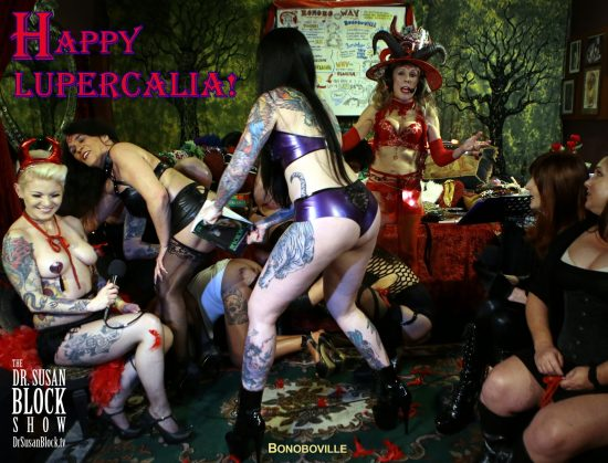 Lupercalia 2017 on The Dr. Susan Block Show live from Bonoboville featuring Mistress Porcelain Midnight. Photo: B Natural