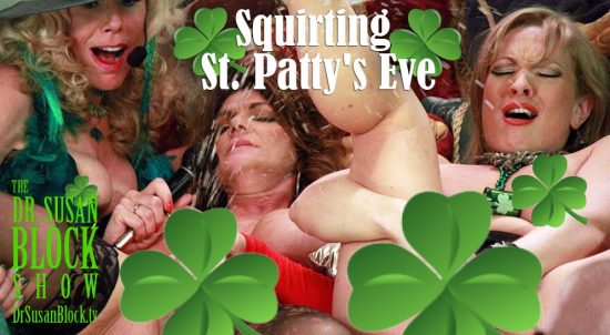 Watch Squirting St. Patty's Eve with the amazing Deauxma and Vicky Vixen on DrSuzy.tv!