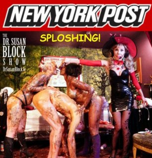 """Is sploshing the messiest sex trend on the internet?"" Featuring Sploshing Expert Dr. Susan Block 