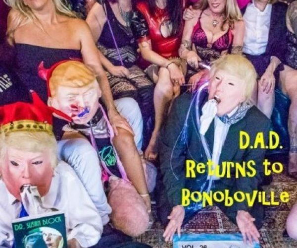 D.A.D. (Dominatrixes Against Donald Trump) Returns for Another Great Russian Hooker Pee Party on DrSuzy.Tv