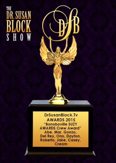 Bonoboville SUZY AWARDS Crew Award - Abe, Mar, Gonzo, Del Rey, Ono, Dayton, Roberto, Jake, Casey, & Cream