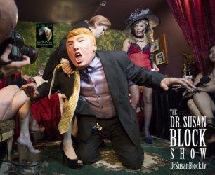 Sex Therapy for the Trumpocalypse, Relationship TV & FemDom Politics this Saturday on DrSuzy.Tv!