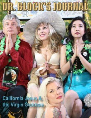California Jesus and the Virgin Goddess