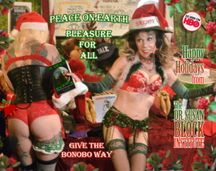 Happy Winter Solstice! XXXmas Eve Eve this Saturday! Hot Wax Hanukkah Now Online! Have a Bonobo Way Holiday with Phone Sex Therapy: Call 213-291-9497 Anytime Through the Season