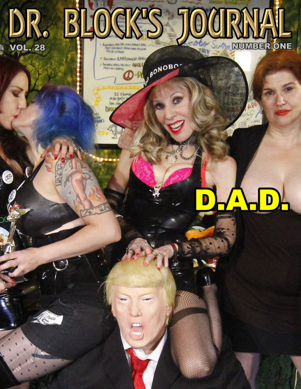 """""""Dominatrixes Against Donald Trump"""" (D.A.D.) Puts Out the """"Fire and Fury"""" with Golden Global Downpour on DrSuzy-Tv!"""