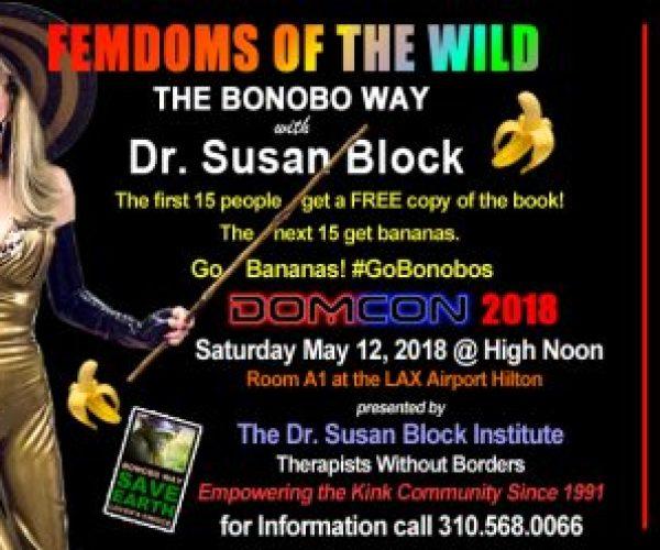Dr. Susan Block's Updated BONOBO WAY bound for DOMCON LA 2018