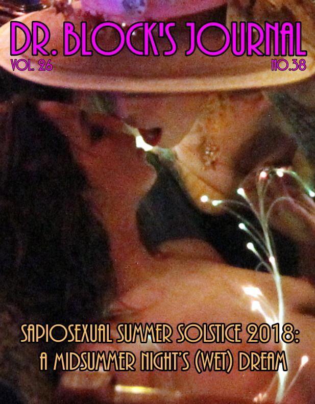 Sapiosexual Summer Solstice & Another Midsummer Night's (Wet) Dream in Bonoboville