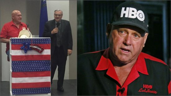 I couldn't support Dennis Hof's latest incarnation as the Trump from Pahrump, good buddy of Sheriff Joe. Oh no.