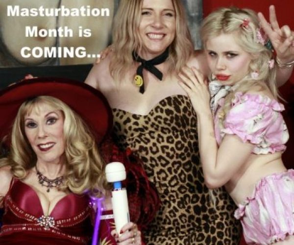 Masturbation Month is COMING…