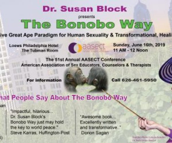 Dr. Susan Block to Deliver the Bonobo Way at AASECT 2019 in Her Hometown of Philadelphia