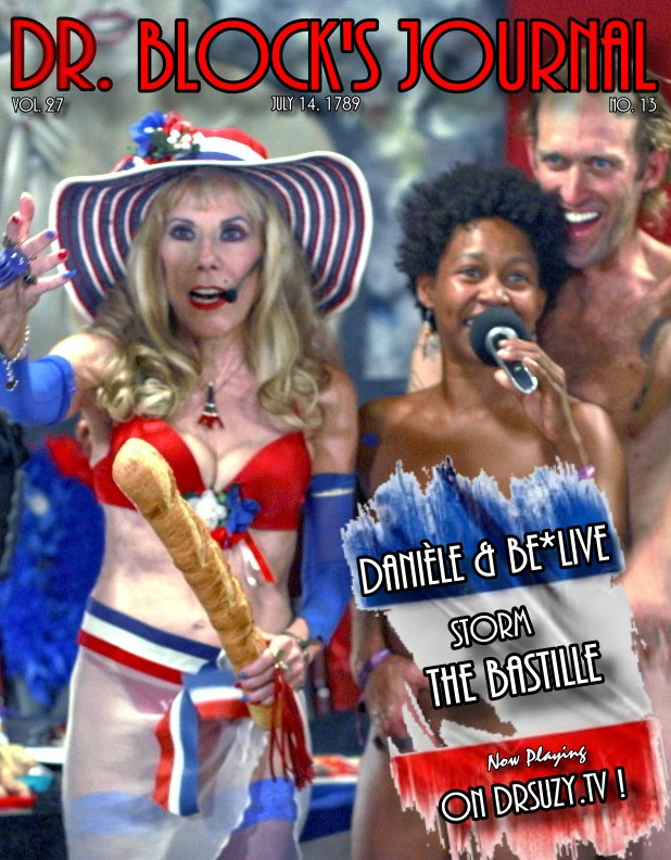 Danièle & Be*Live Storm the Bastille on DrSuzy.Tv!