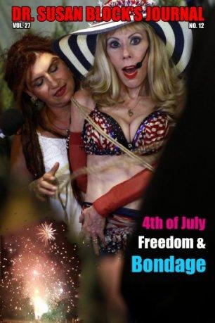4th of July Freedom & Bondage