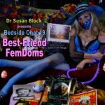 Best-Friend FemDoms