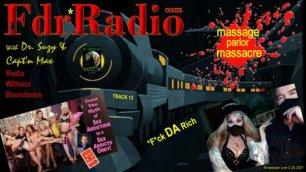 F.D.R. (F*ck Da Rich): Massage Parlor Massacre: Guns, God & Sex Addictionology