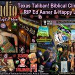 F.D.R. (F*ck Da Rich): Texas Taliban, Biblical Climate Change, RIP Ed Asner & Happy Labia Day
