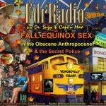 F.D.R. (F*ck Da Rich):  Fall Equinox Sex in the Obscene Anthropocene & the Secret Police